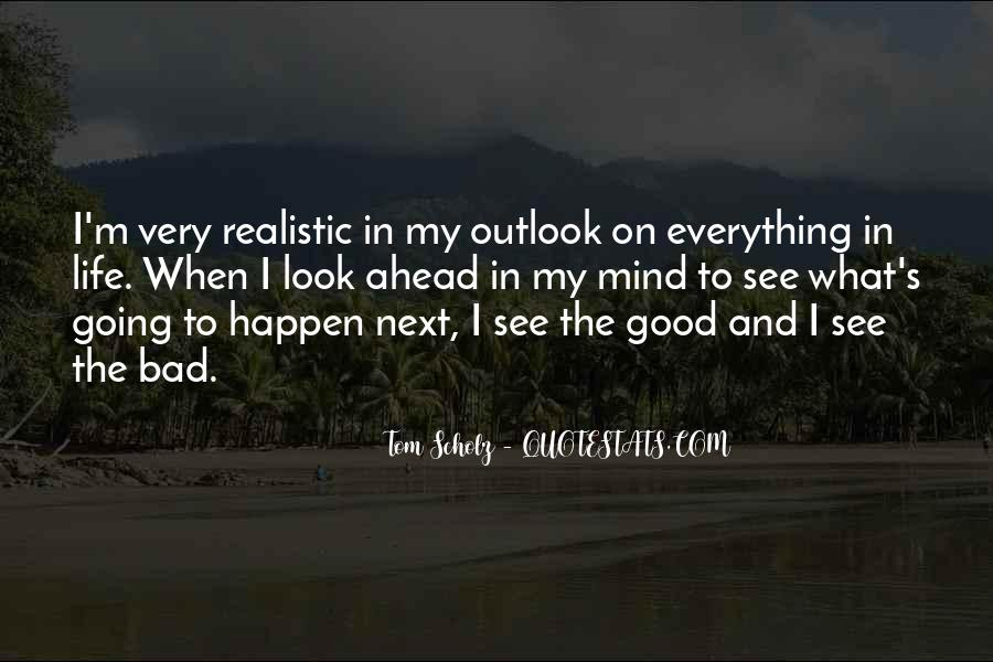 Quotes About Life Going Bad #130752