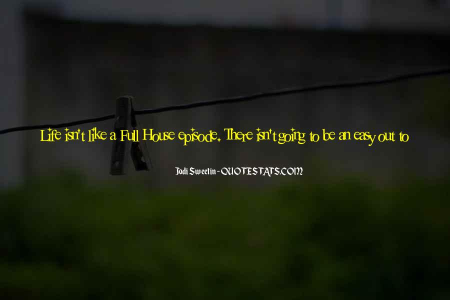 Quotes About Life Going Bad #1307881