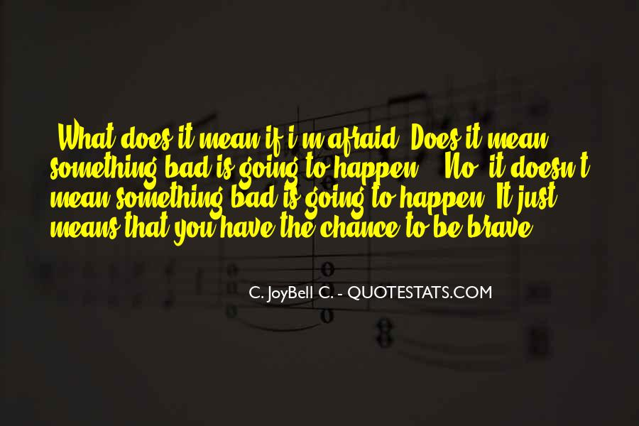Quotes About Life Going Bad #1315215