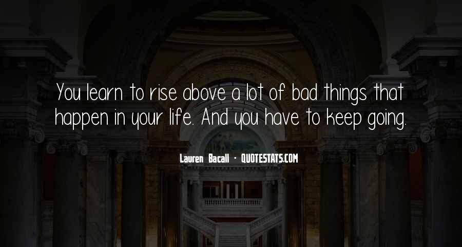 Quotes About Life Going Bad #1336256