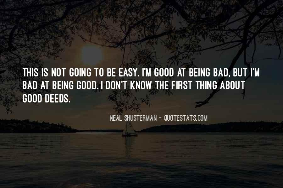 Quotes About Life Going Bad #1383118