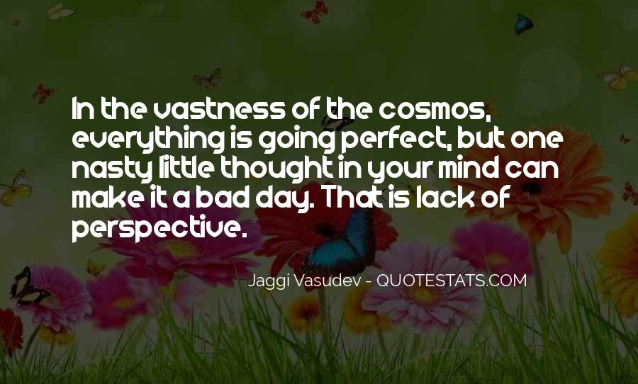 Quotes About Life Going Bad #1415468