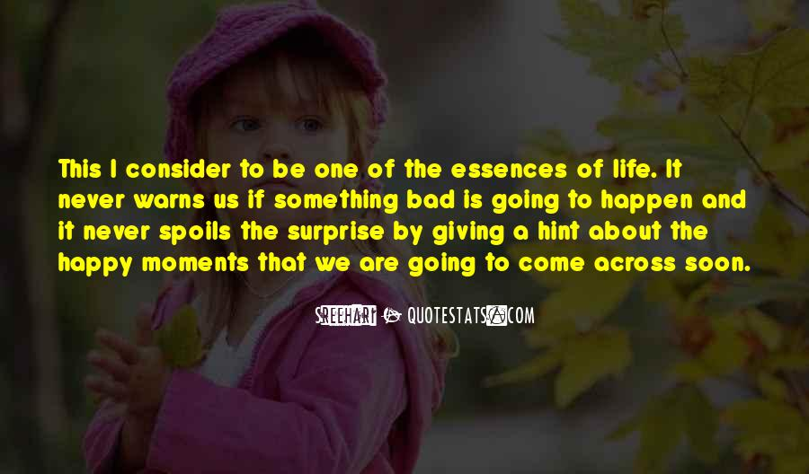Quotes About Life Going Bad #1476821