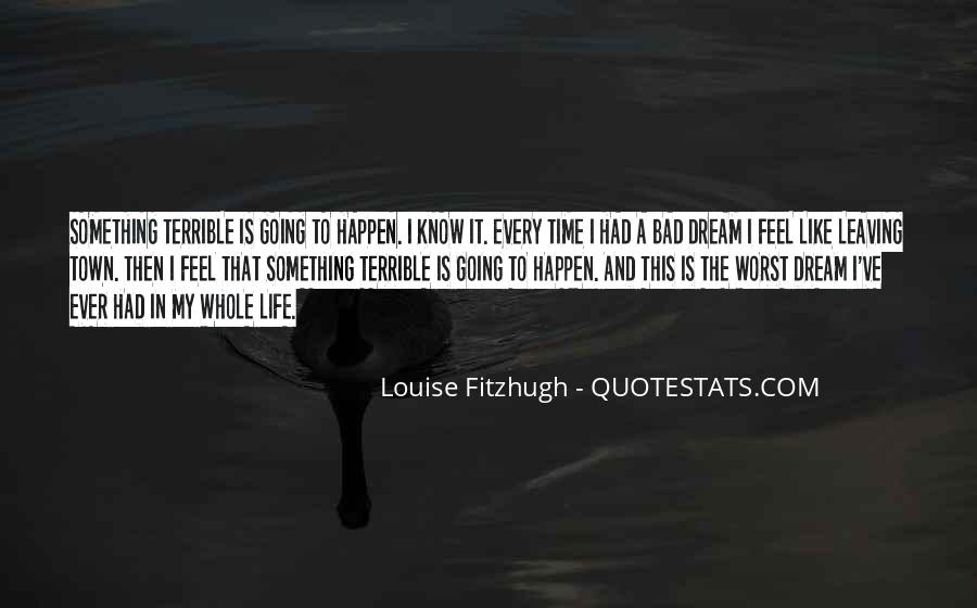 Quotes About Life Going Bad #163224