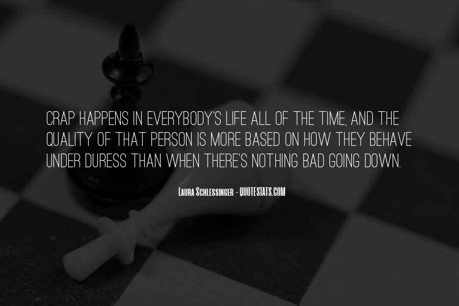 Quotes About Life Going Bad #180692