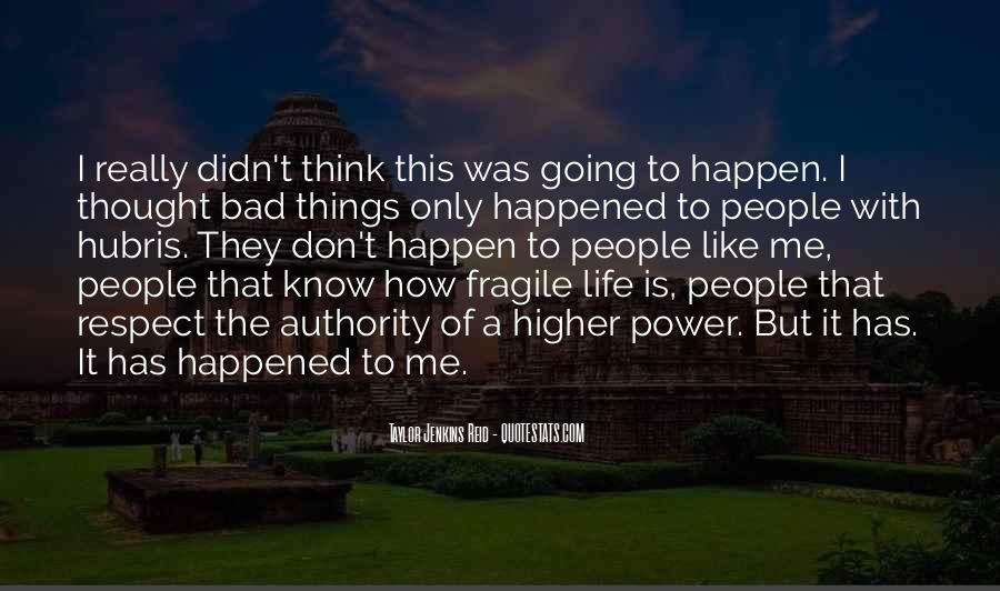 Quotes About Life Going Bad #227106