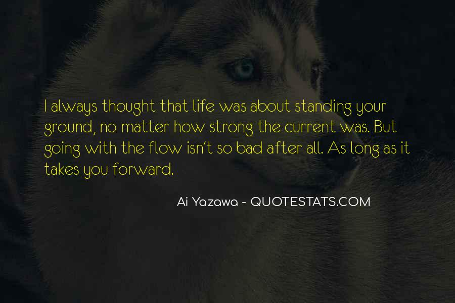Quotes About Life Going Bad #429515