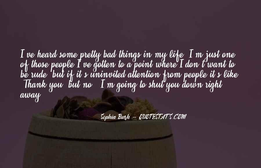 Quotes About Life Going Bad #480328