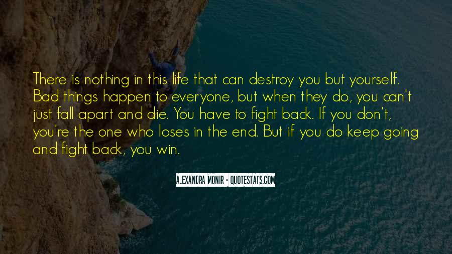 Quotes About Life Going Bad #59971