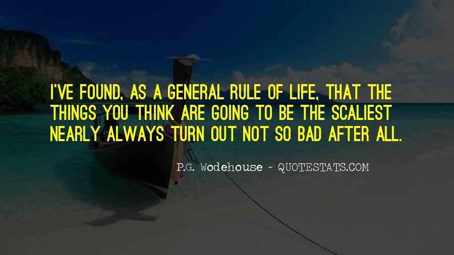 Quotes About Life Going Bad #741049