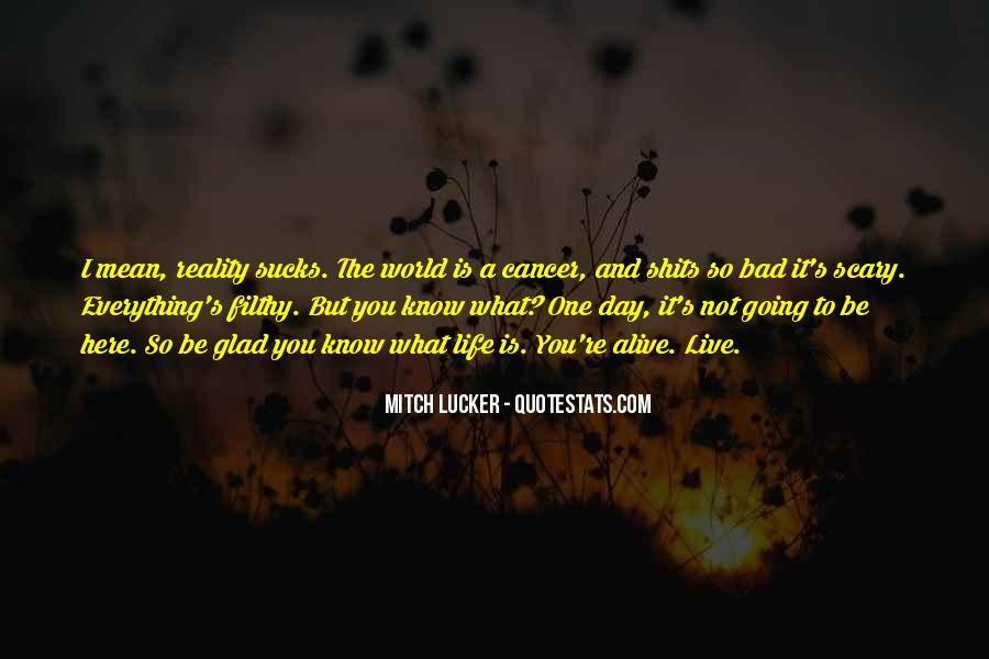 Quotes About Life Going Bad #912005