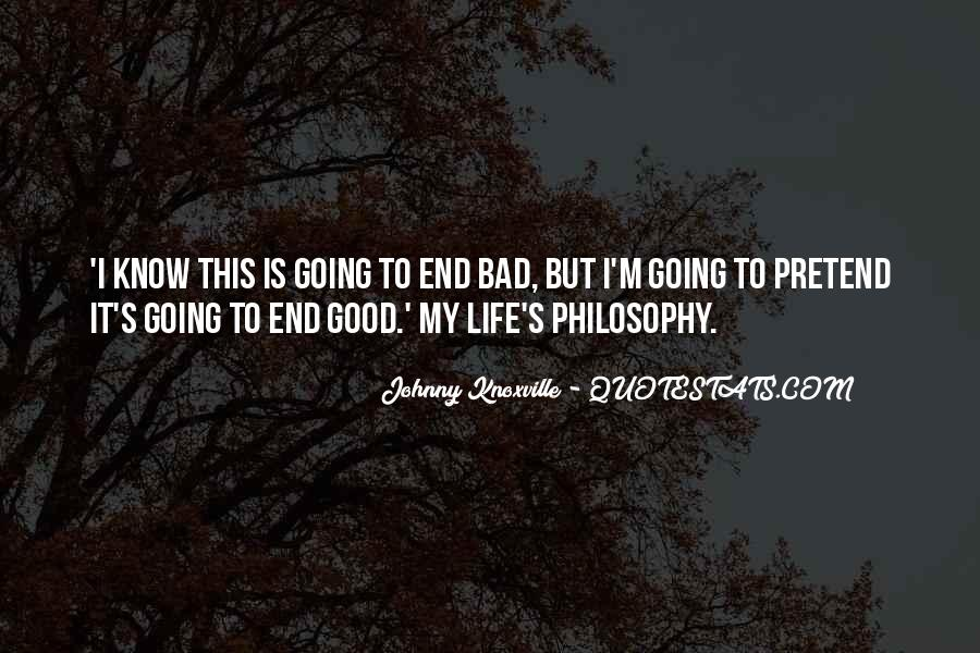 Quotes About Life Going Bad #979060