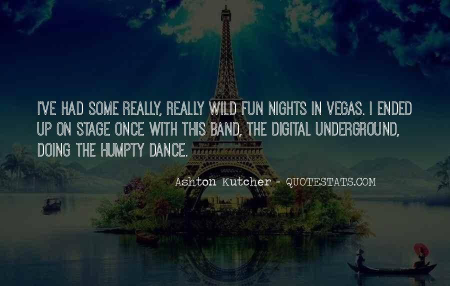 Quotes About Fun Nights Out #1206761