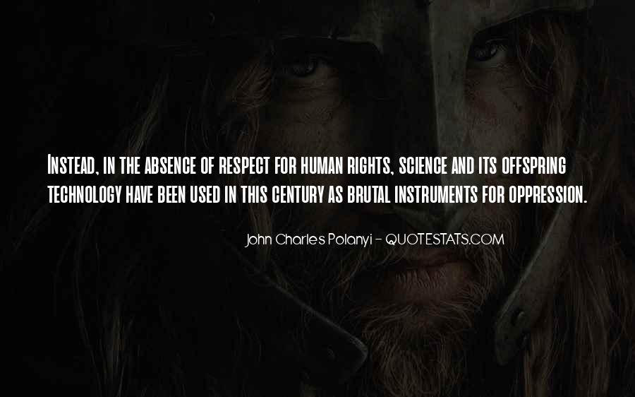 Quotes About The Human Rights #18296