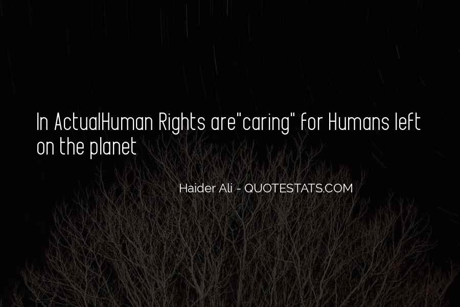 Quotes About The Human Rights #45154