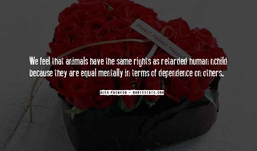 Quotes About The Human Rights #71628