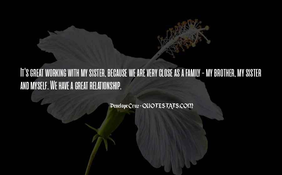 Quotes About A Brother And Sister Relationship #1533237