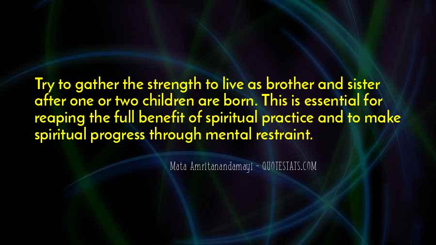 Quotes About A Brother And Sister Relationship #1552962