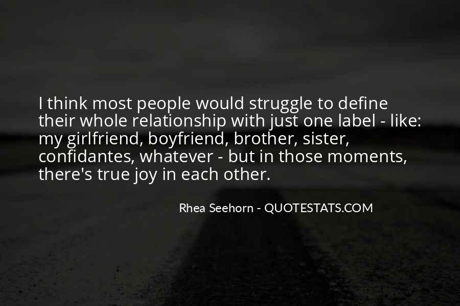 Quotes About A Brother And Sister Relationship #280365
