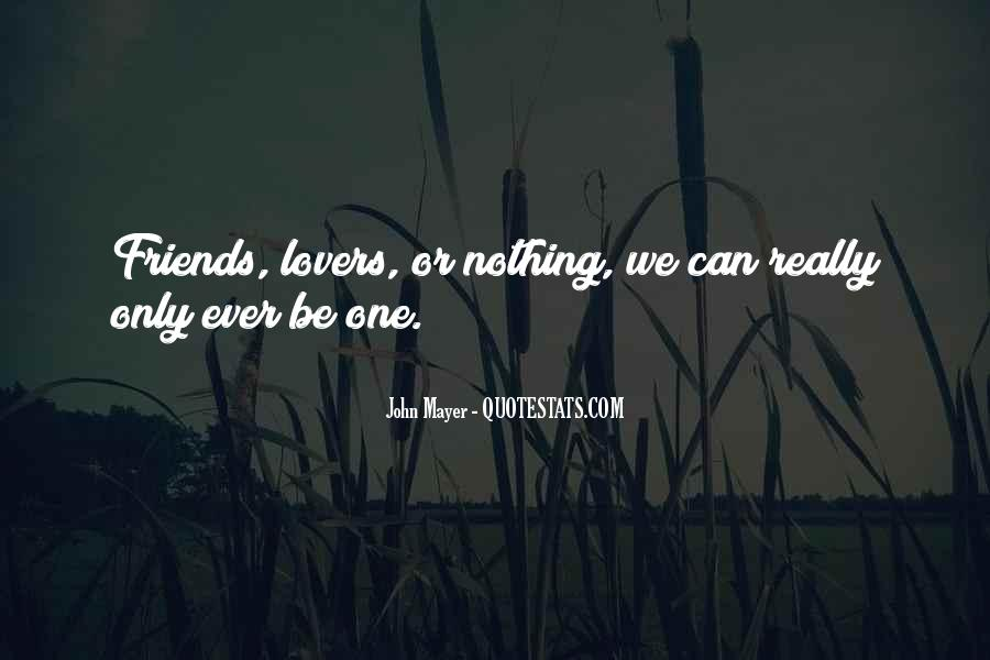Quotes About Lovers To Friends #466823