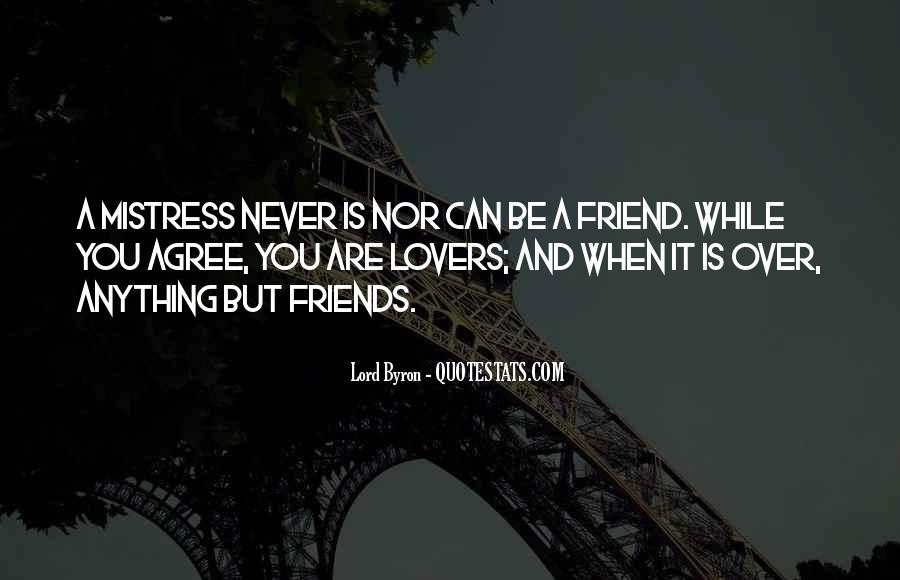 Quotes About Lovers To Friends #657347