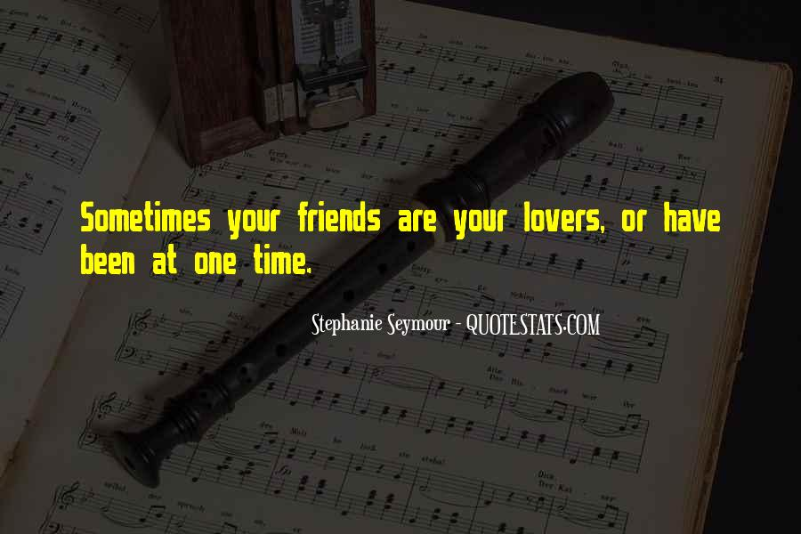 Quotes About Lovers To Friends #666452