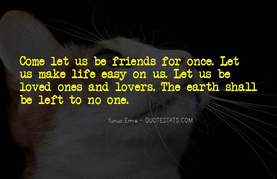 Quotes About Lovers To Friends #830402