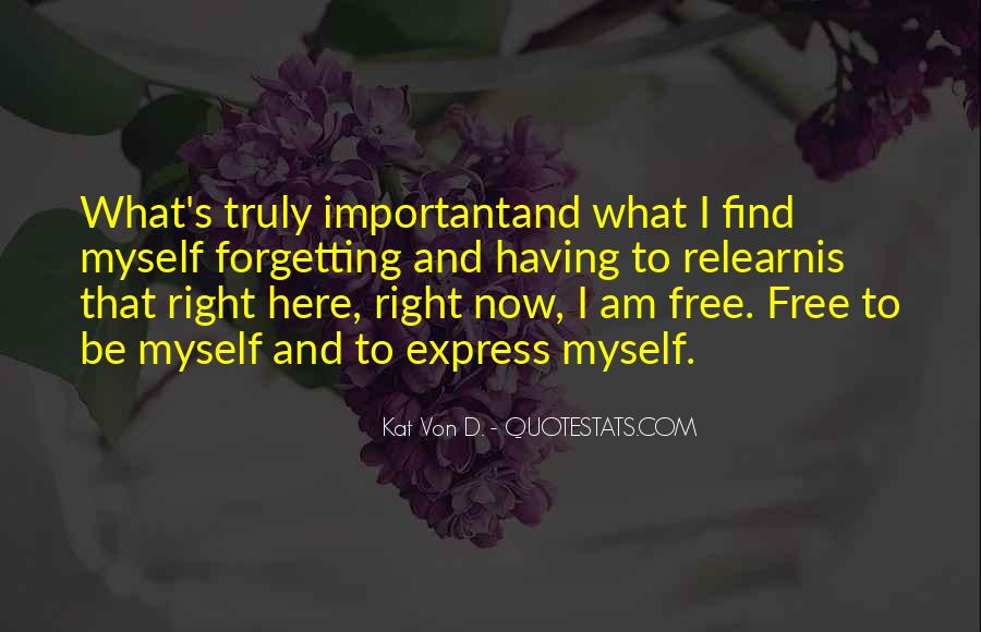 Quotes About Being Important To Others #1490