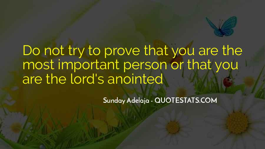 Quotes About Being Important To Others #1598