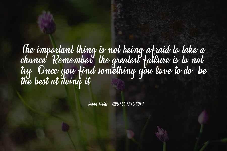 Quotes About Being Important To Others #3395