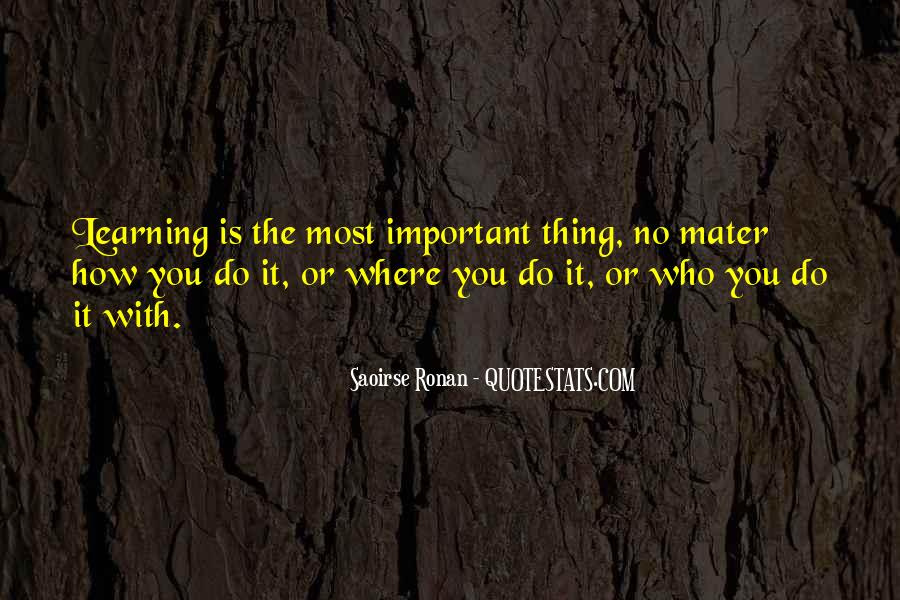 Quotes About Being Important To Others #3504