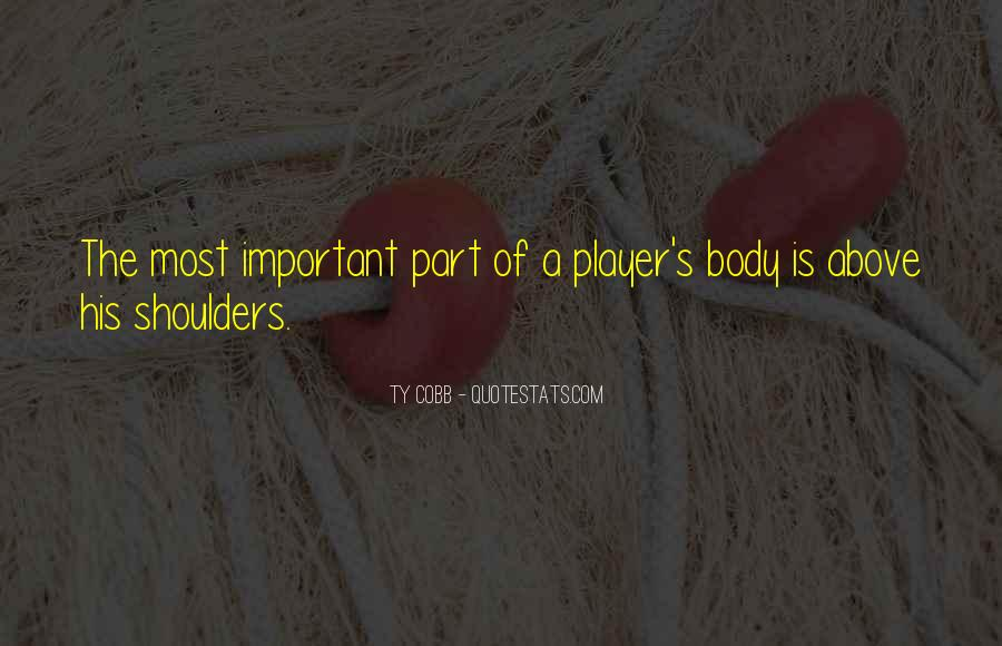 Quotes About Being Important To Others #3744