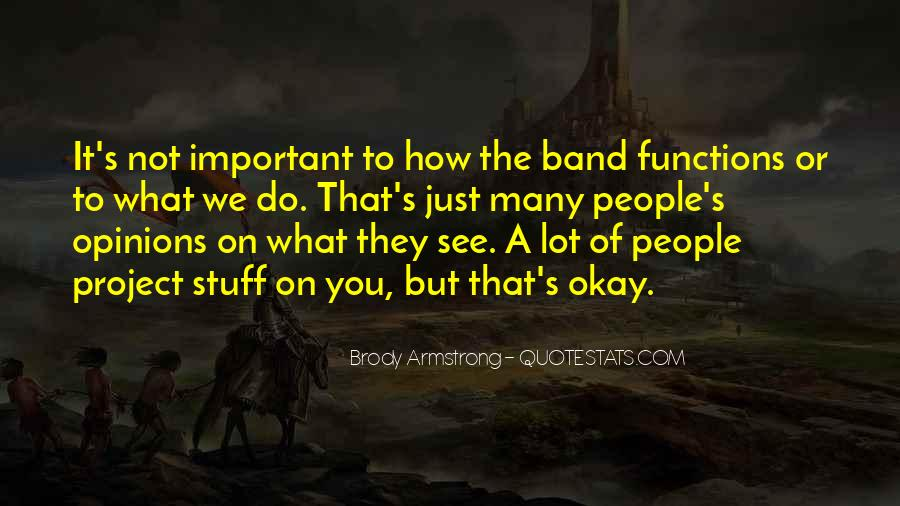 Quotes About Being Important To Others #6740