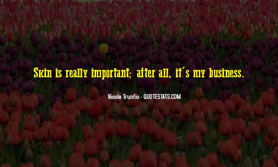 Quotes About Being Important To Others #9000