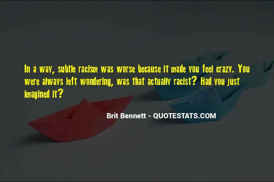 Quotes About Subtle Racism #1701012