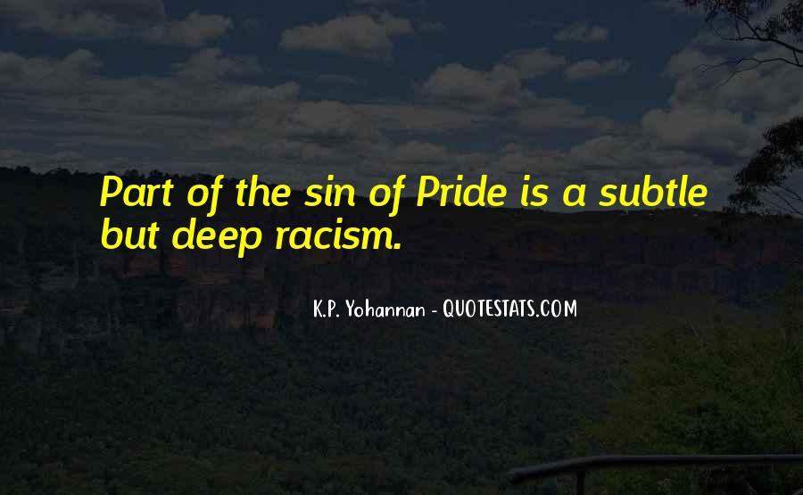 Quotes About Subtle Racism #944814