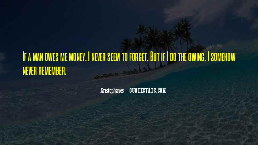 Quotes About Owing Someone #312364