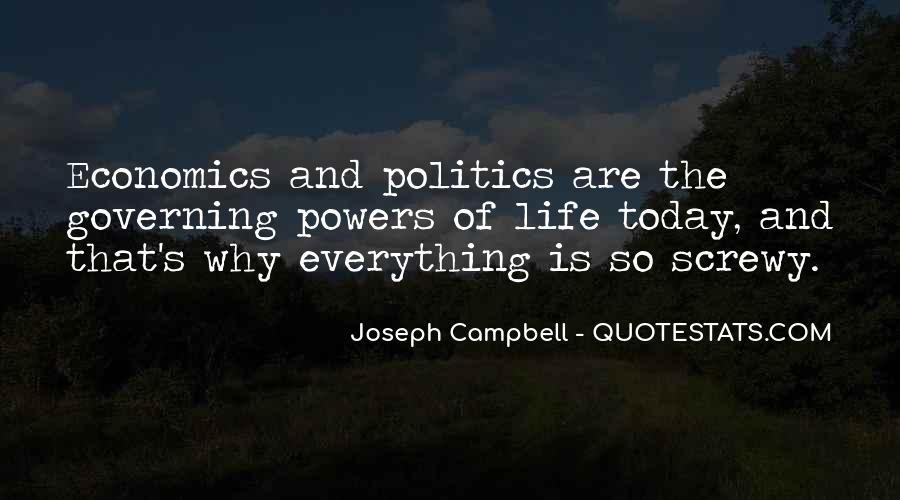 Quotes About Economics And Politics #1181011