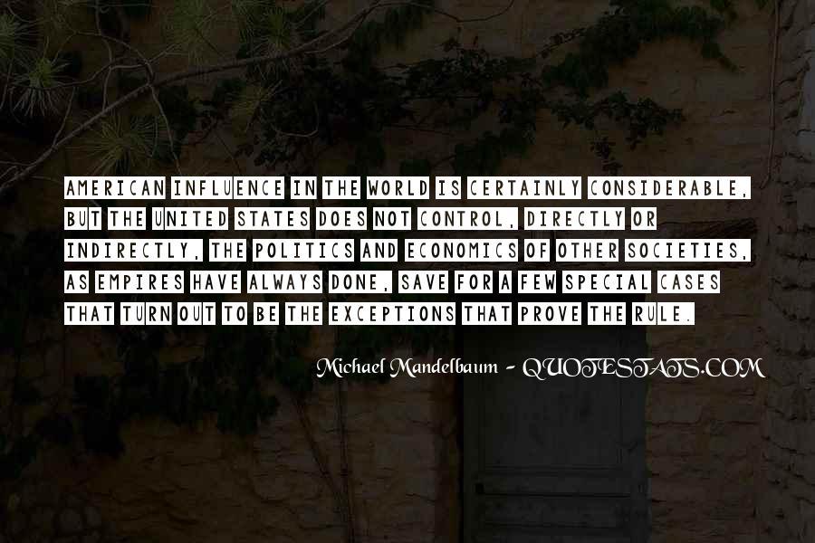 Quotes About Economics And Politics #136491