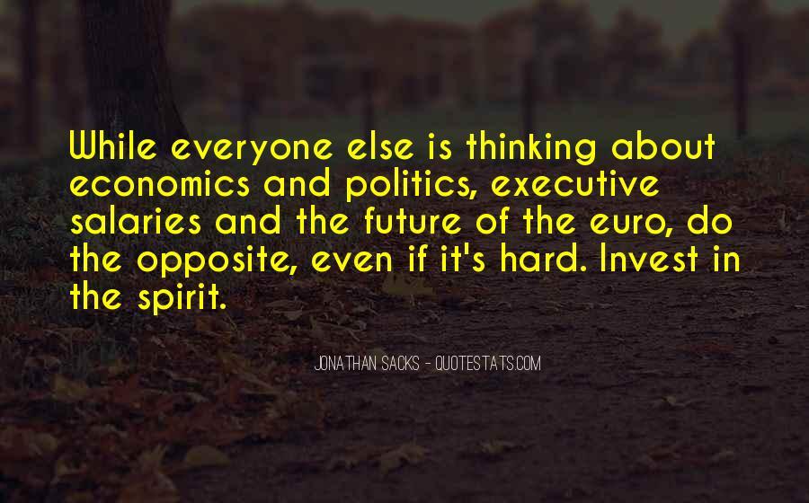 Quotes About Economics And Politics #1389050