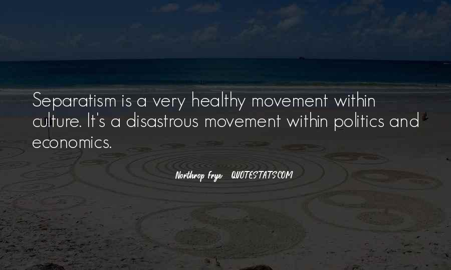 Quotes About Economics And Politics #1556237