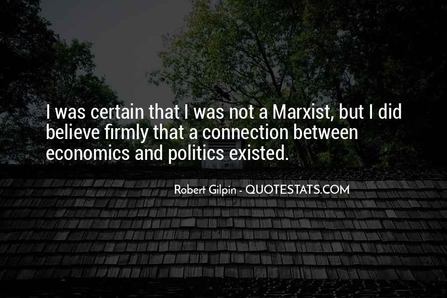 Quotes About Economics And Politics #1561851