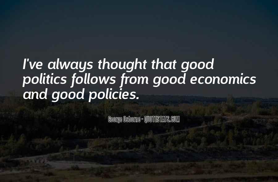 Quotes About Economics And Politics #1609051