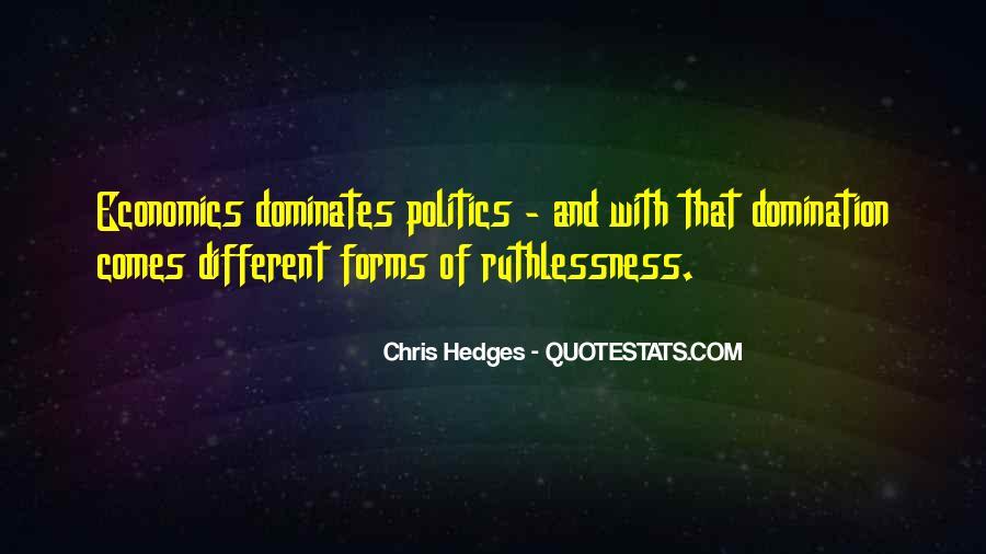 Quotes About Economics And Politics #1629084
