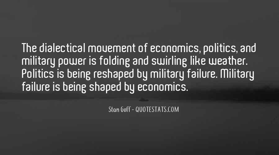 Quotes About Economics And Politics #1696955