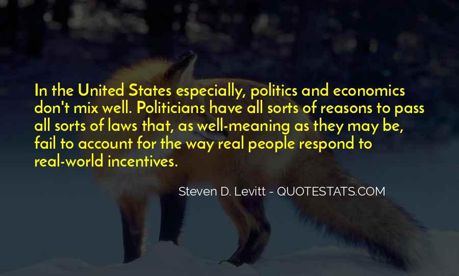Quotes About Economics And Politics #1755956