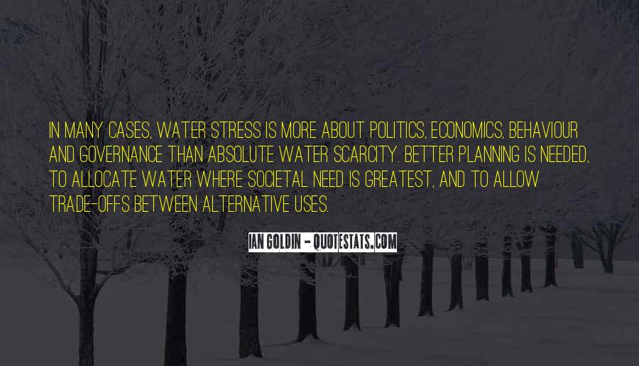 Quotes About Economics And Politics #1770874