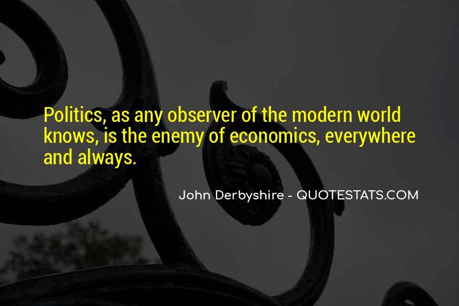 Quotes About Economics And Politics #1792796