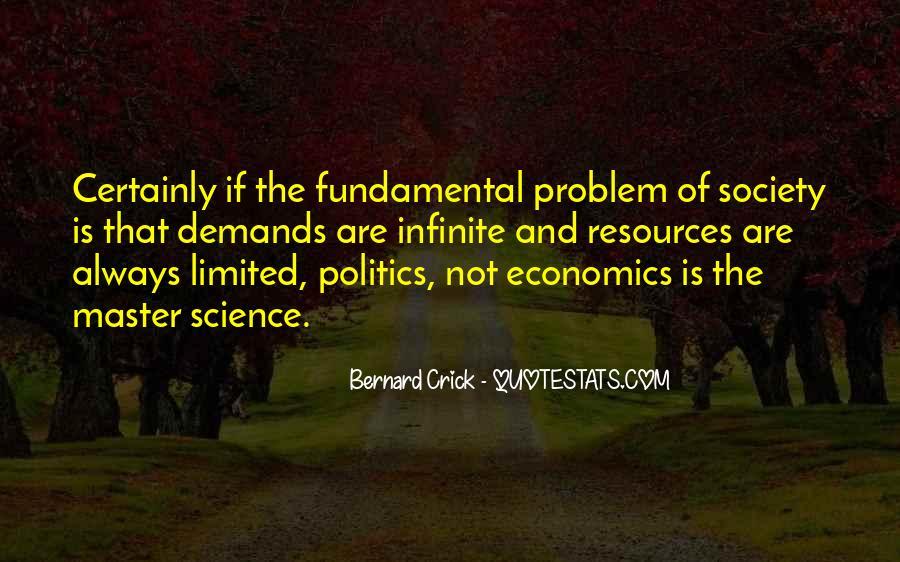 Quotes About Economics And Politics #298678