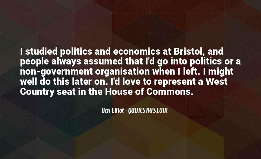 Quotes About Economics And Politics #362427